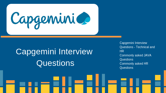 Capgemini Interview Questions - Technical and HR Rounds -
