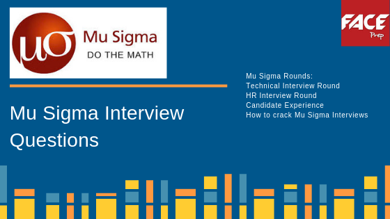 Mu Sigma Interview Questions | Technical and HR Questions