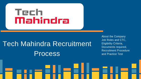 Tech Mahindra Recruitment Process